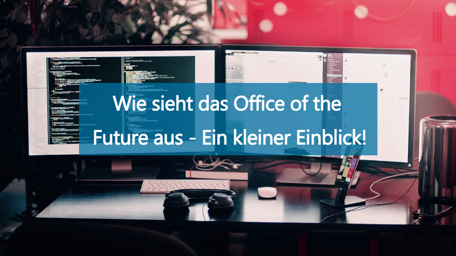 Blogbeitrag-Office-of-the-future